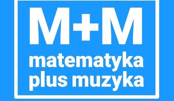 """""""Muzyka+Matematyka"""" – Interaktywny spektakl naukowy"""
